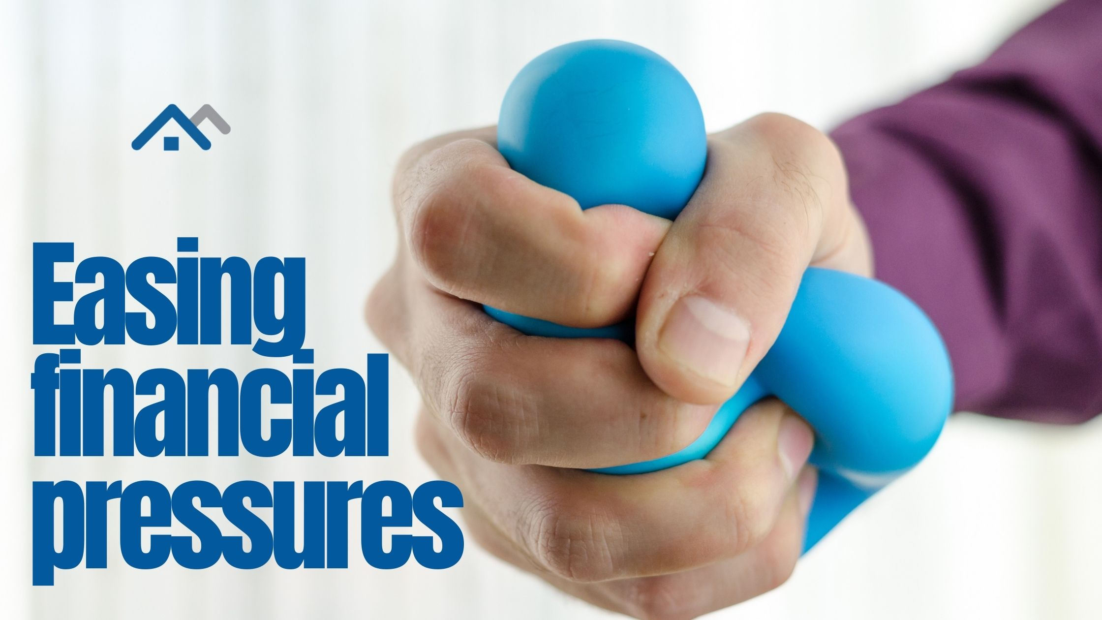 Easing financial pressures: loan deferrals, refinancing and more
